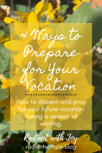 4 Ways to Prepare for Your Vocation