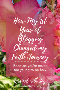 How My 1st Year of Blogging Changed my Faith Journey