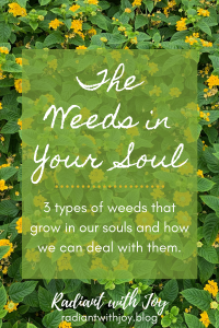 The Weeds in Your Soul