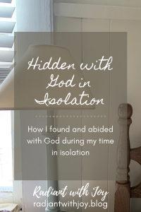 Hidden with God in Isolation