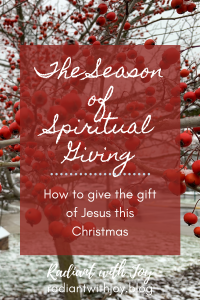 The Season of Spiritual Giving