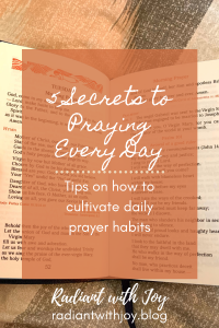 5 Secrets to Praying Every Day