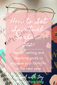 How to Set Spiritual Goals in 2021