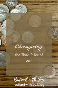 Almsgiving: the Third Pillar of Lent