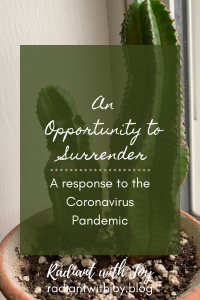 An Opportunity to Surrender