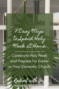 Holy Week at Home