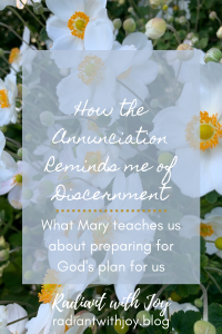 How the Annunciation Reminds me of Discernment
